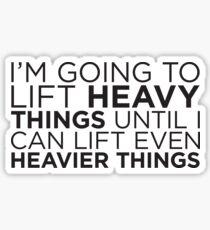 Heavier Things Sticker