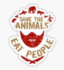 save the animals, EAT PEOPLE Sticker