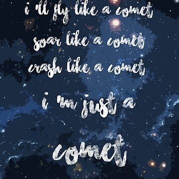 I'm just a comet by huguette-v