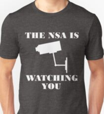 The NSA is Watching You T-Shirt