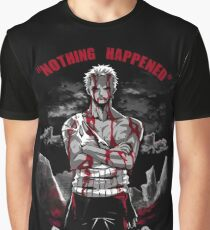 Nothing Happened Graphic T-Shirt