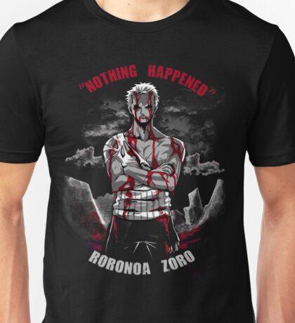Nothing Happened Unisex T-Shirt