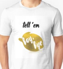 Boy, Bye. Unisex T-Shirt