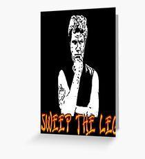 Karate Kid: Sweep the Leg! Greeting Card