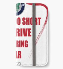 Life is too short to drive a boring car - Alfa iPhone Wallet/Case/Skin