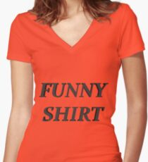 FUNNY SHIRT Women's Fitted V-Neck T-Shirt