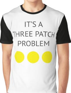A Three Patch Problem Graphic T-Shirt