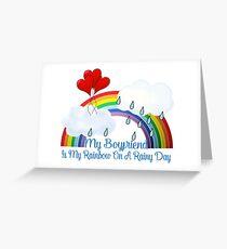 Boyfriend Is My Rainbow Greeting Card