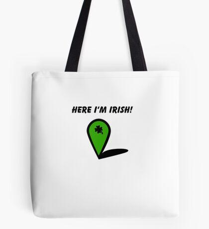 Here I'm Irish! VRS2 Tote Bag