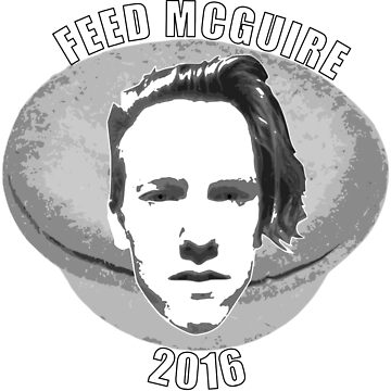 Feed McGuire by Timbo112