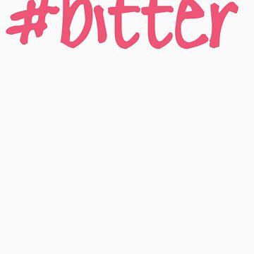 Hashtag Bitter  by LGells
