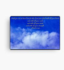 Bible Verse Mark 12:30 Canvas Print