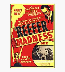 Reefer Madness Photographic Print