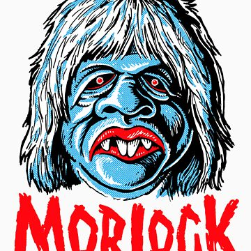 MORLOCK!!! by ManiYackMonster