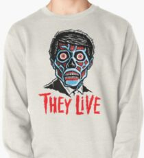 THEY LIVE!!! Pullover
