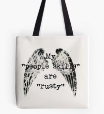 My People Skills Are Rusty Tote Bag