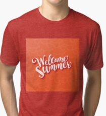 Welcome summer type design. Tri-blend T-Shirt