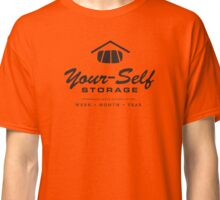Your-Self Storage Classic T-Shirt