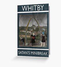 Whitby - Satan's Minibreak Greeting Card