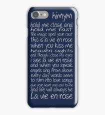 La vie en rose - lyrics - HIMYM iPhone Case/Skin