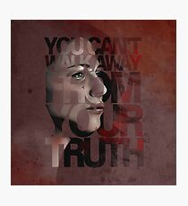You Can't Walk Away From Your Truth -- Myka Detail Photographic Print