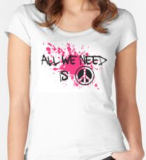ALL WE NEED IS PEACE Women's Fitted Scoop T-Shirt