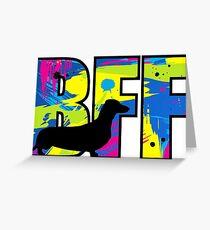 BFF Dachshund Greeting Card