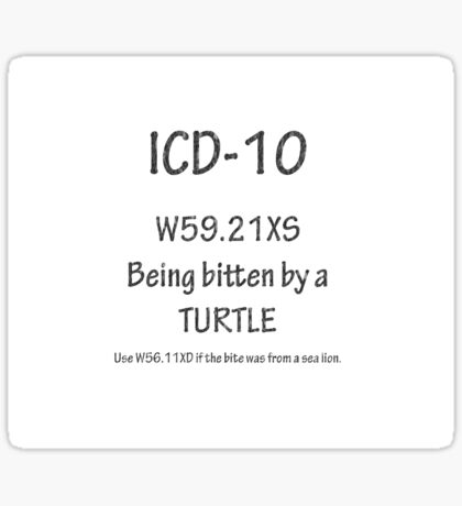 ICD-10: Bitten by a turtle Sticker
