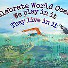 CELEBRATE WORLD OCEANS by WhiteDove Studio kj gordon