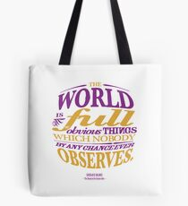 Sherlock Holmes novel quote – obvious things Tote Bag