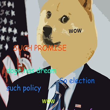 Doge you can believe in - Obama Election Doge by joshalex5
