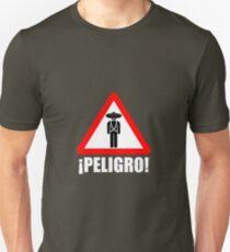 Peligro! Banditos  Unisex T-Shirt