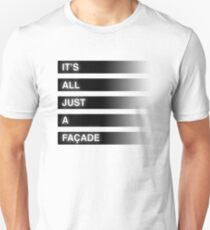 It's All Just A Façade (Faded) T-Shirt