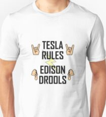 Tesla Rules Edison Drools T-Shirt