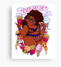 Never Say Diet Canvas Print