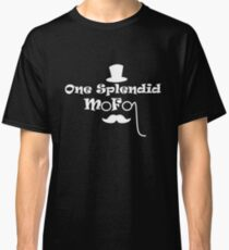 Be a splendid mofo Classic T-Shirt