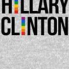 Hillary Clinton Gay Pride by queeradise