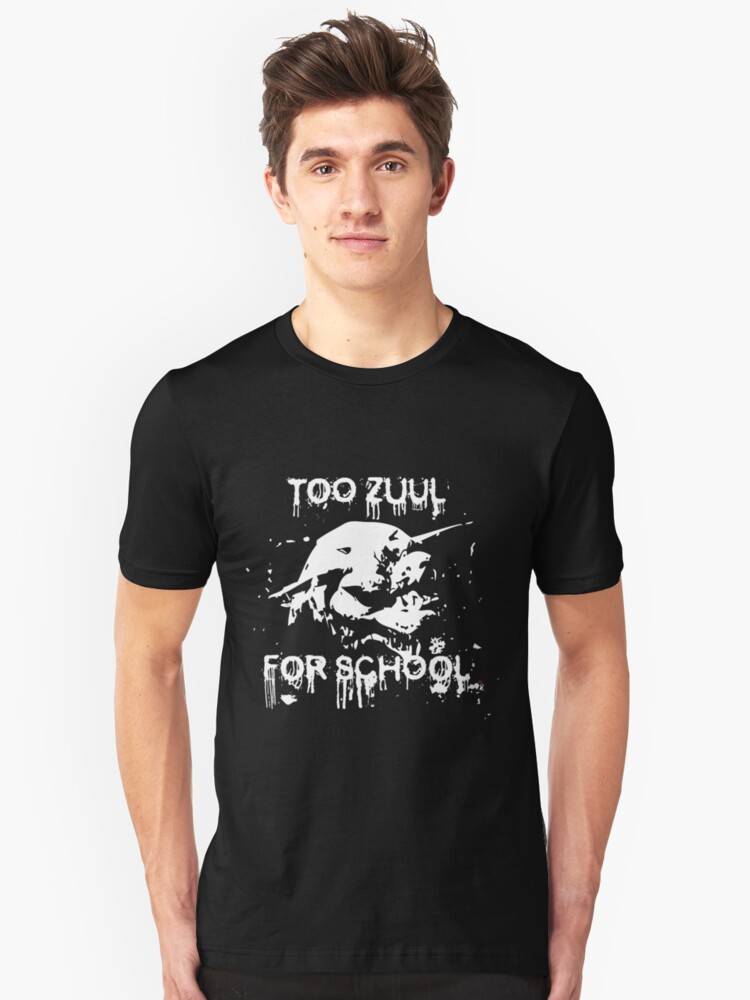Too Zuul for School Unisex T-Shirt Front