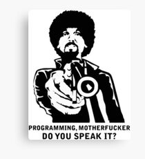 Programming, Motherfucker - Based of Pulp Fiction Canvas Print