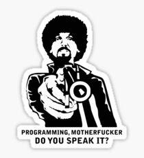 Programming, Motherfucker - Based of Pulp Fiction Sticker