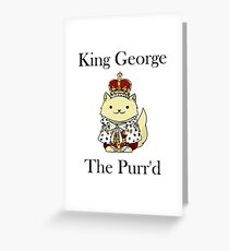 King George the Purr'd Greeting Card