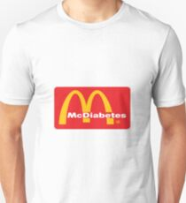 mcdiabetes - maccas, mcdonalds  Unisex T-Shirt