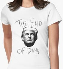 The End Of Days Womens Fitted T-Shirt