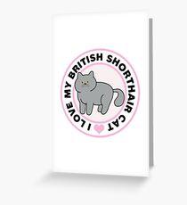 British Shorthair Cat T-Shirts Greeting Card