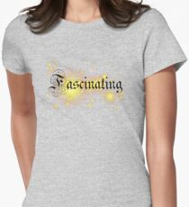 Fascinating T-shirt Womens Fitted T-Shirt