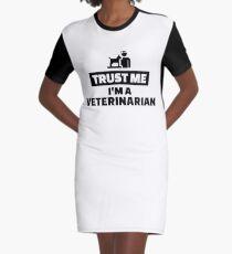 Trust me I'm a veterinarian Graphic T-Shirt Dress
