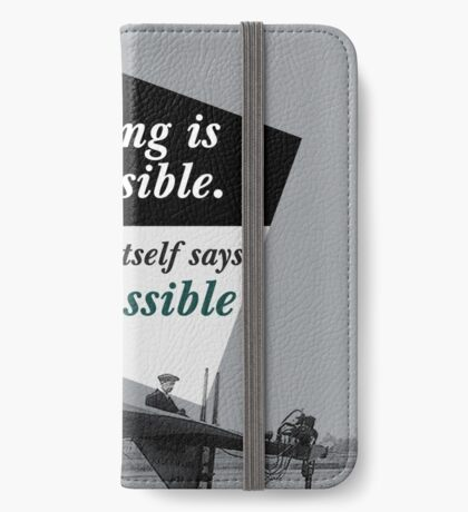 Nothing is Impossible iPhone Wallet