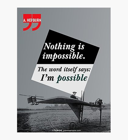 Nothing is Impossible Photographic Print