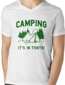 Funny - Camping Is In Tents Mens V-Neck T-Shirt