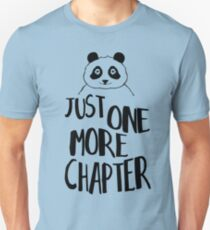 just one more chapter! T-Shirt